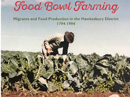 Food Bowl Farming: Migrants and Food Production in the Hawkesbury District 1794-1994